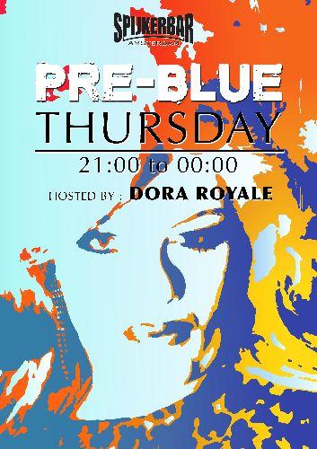 PRE-BLUE, Thursday Oct 26